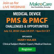 Webinar on Medical Device PMS & PMCF: Challenges & Opportunities